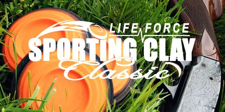 LIFE FORCE Sporting Clay Classic tickets