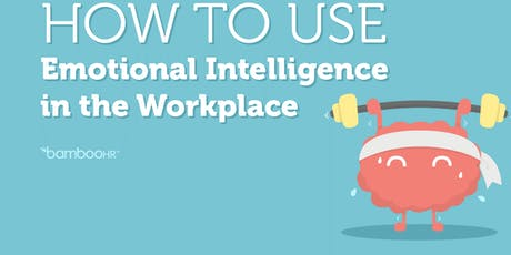 Emotional Intelligence In The Work Place tickets