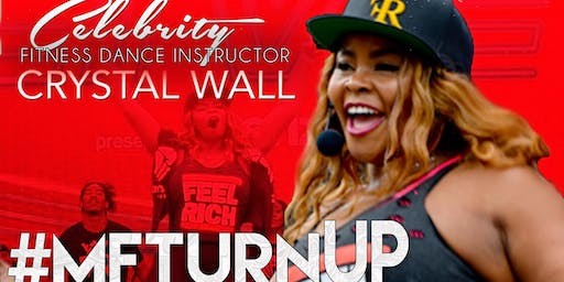 CRYSTAL WALL'S #MFTURNUP PEARLAND