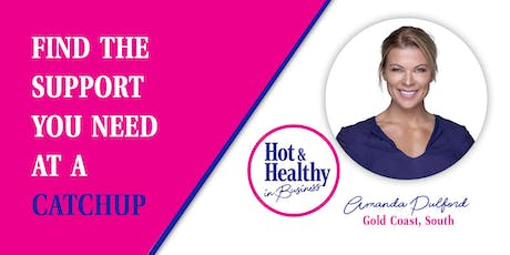 Hot & Healthy CATCHUP - Gold Coast South tickets