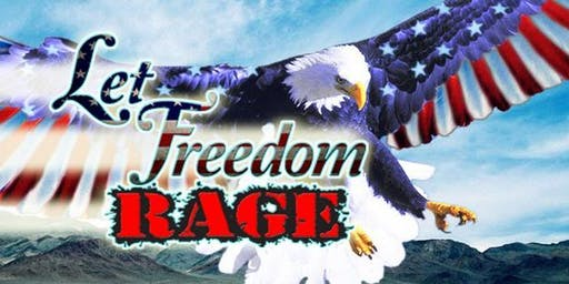 Let Freedom Rage! EDM/Camping Party