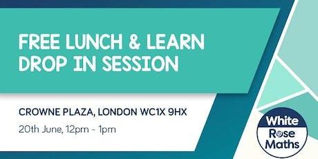 FREE Lunch & Learn Drop In (London)  KS1/KS2/KS3/KS4 tickets