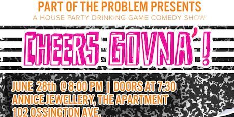 Cheers Govna'! Round 2 tickets