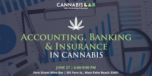 Cannabis Accounting, Banking & Insurance - CLAB Broward/West Palm Beach