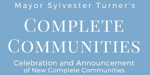 Complete Communities Celebration and Announcement