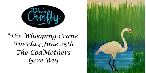 Who's Crafty - The Whooping Crane - the CodMothers'