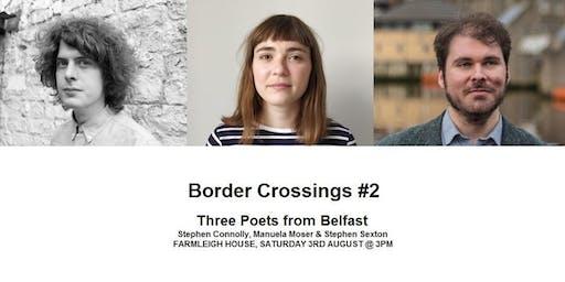 BORDER CROSSINGS #2, Three Poets from Belfast