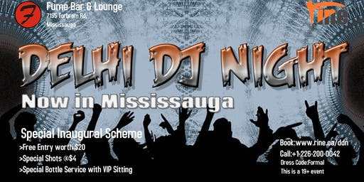 Delhi DJ Night at Fume Bar, Mississauga / Brampton - Inaugural Offer
