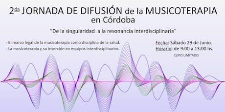 II Jornadas de difusion de la Musicoterapia en Cordoba entradas