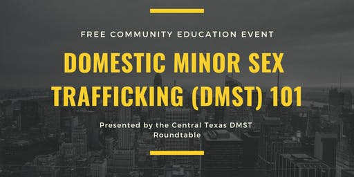 Domestic Minor Sex Trafficking 101 October