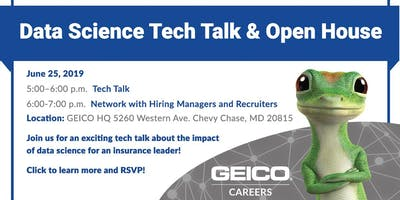 GEICO Data Science Tech Talk & Open  House