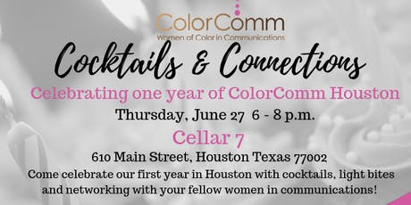 ColorComm Houston Presents: Cocktails & Connections tickets