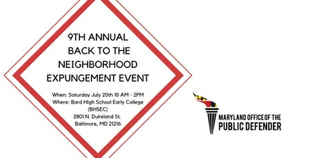 9th Annual Back to the Neighborhood Expungement Event tickets