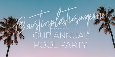 @austinplasticsurgeon annual pool party
