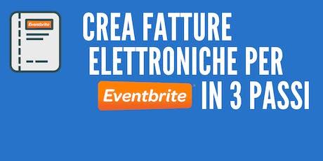 Fattura Elettronica: Come fatturare eventi organizzati con Eventbrite biglietti