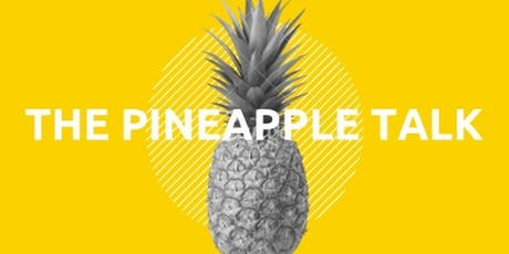The Pineapple Talk tickets