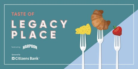 Taste of Legacy Place tickets