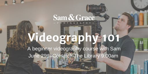 Videography 101