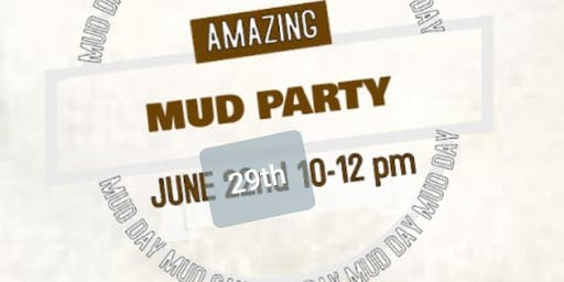 Amazing Mud Party