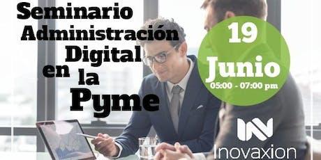 Administracion Digital en la Pyme entradas