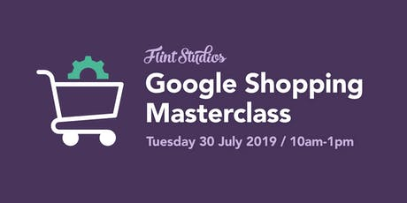 Google Shopping Masterclass tickets