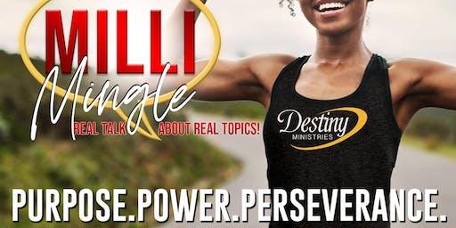 Destiny Ministries: Milli Mingle
