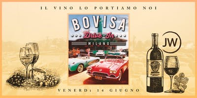 Just Wine ti porta al Bovisa Drive-In