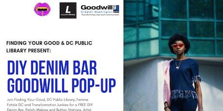 DIY Denim Bar & Goodwill Pop-Up Shop  tickets