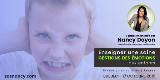 Formation : Enseigner une saine gestion des émotions aux enfants.