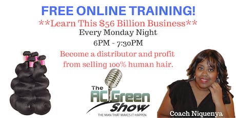Profit from Selling Hair! FREE WEEKLY TRAINING! tickets