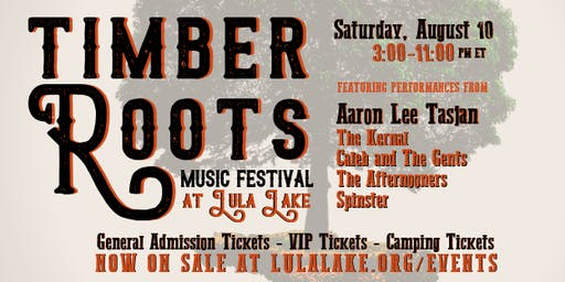Timber Roots: Music Festival at Lula Lake