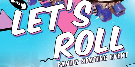 Let's Roll (Free Event) tickets