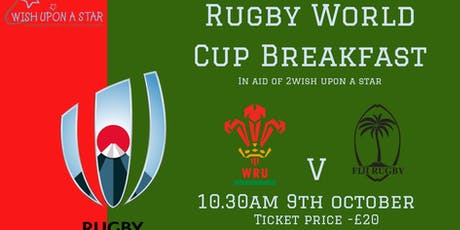 Wales v Fiji RWC Breakfast tickets