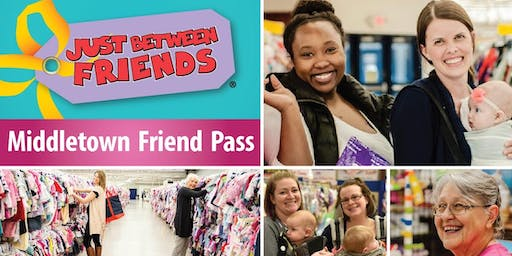 VIP FRIEND PASS! Just Between Friends Middletown Fall 2019