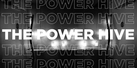 The Power Hive tickets