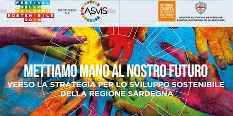 Verso la strategia per lo sviluppo sostenibile della Regione Sardegna biglietti