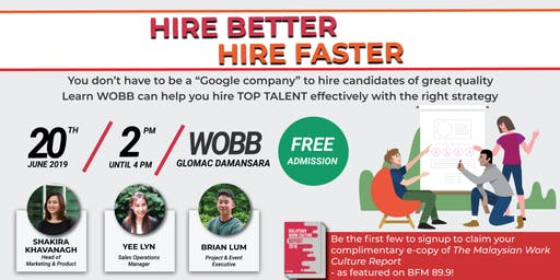 Hire BETTER, Hire FASTER! - Hiring Relevant & Quality Malaysian Talent Using the Right Platform and Strategy