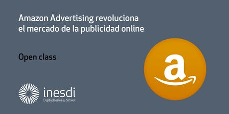 Amazon Advertising revoluciona el mercado de la publicidad online entradas