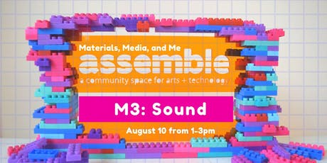 Materials, Media, and Me: Sound tickets