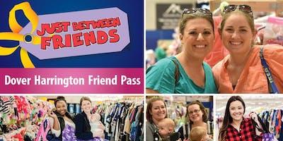 VIP FRIEND PASS! Just Between Friends Dover/Harrington Fall 2019