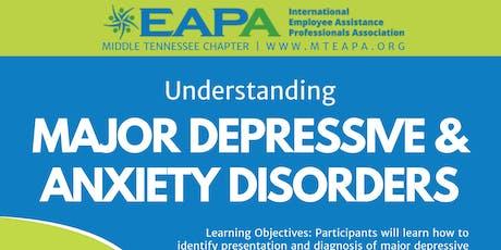 Understanding Major Depressive & Anxiety Disorders tickets
