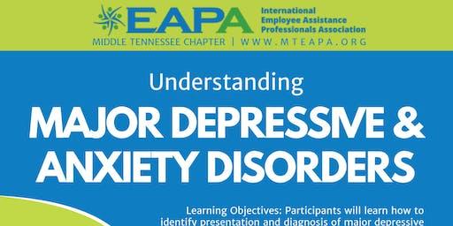 Understanding Major Depressive & Anxiety Disorders