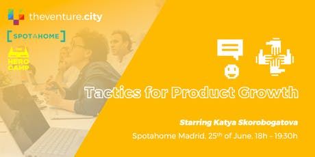 Tactics for Product Growth   entradas