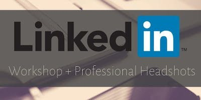 LinkedIn Workshop + Professional Headshots