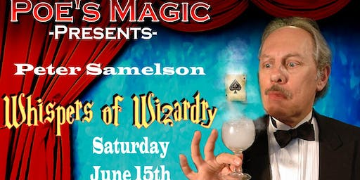 Whispers of Wizardry with Magician Peter Samelson