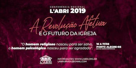 Conferência Regional L'Abri Brasil 2019 - Edição Porto Alegre ingressos