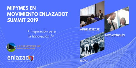 Expo MiPYMES en Movimiento ENLAZADOT 2019 boletos