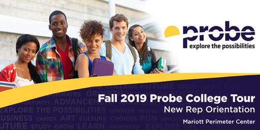 Fall 2019 Probe College Tour New Rep Orientation