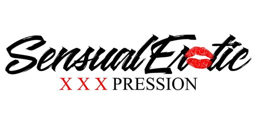 """Sensual Erotic XXXpression """"The Sex Show"""" Baltimore """"X Rated"""" Edition"""