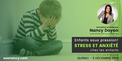 Formation : Enfants sous pression! Stress et anxiété chez les enfants.